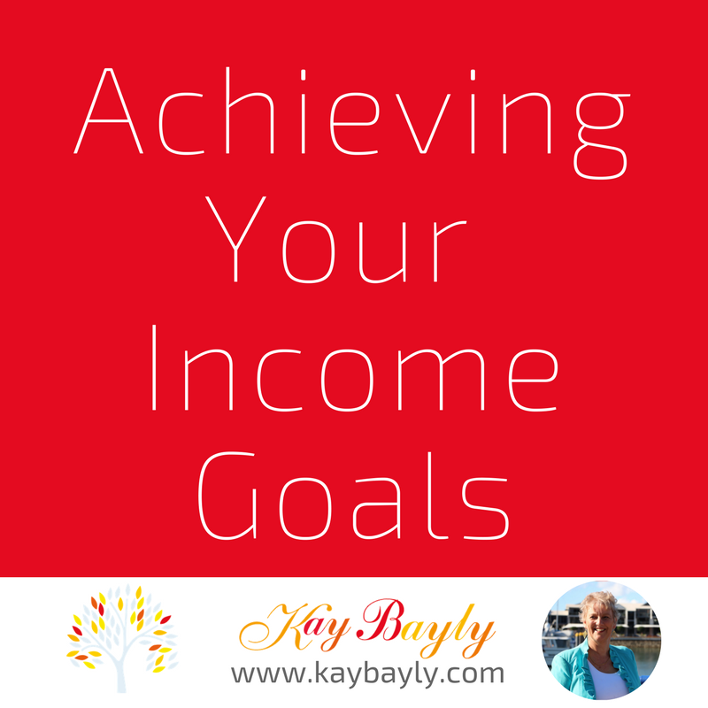 Are you on track to achieve your income goal?