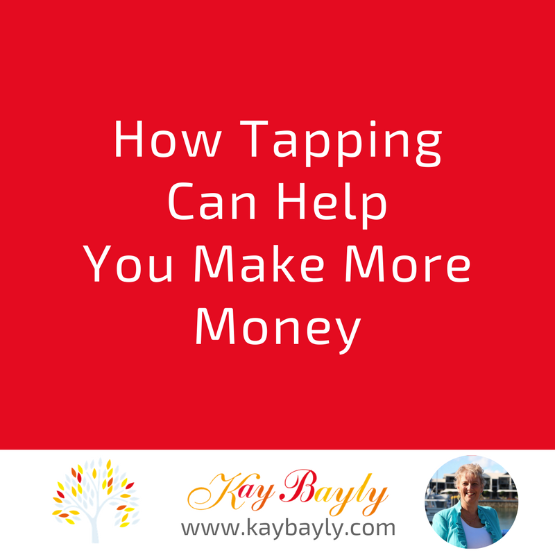 How Tapping Can Help You Make More Money